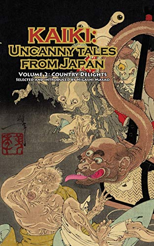 9784902075090: Country Delights - Kaiki: Uncanny Tales from Japan, Vol. 2