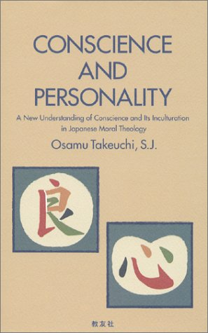 9784902211030: Conscience And Personality: A New Understanding Of Conscience And Its Inculturation In Japanese Moral Theology
