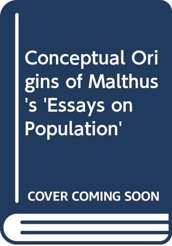 Conceptual Origins of Malthus s Essays on Population (Hardback)