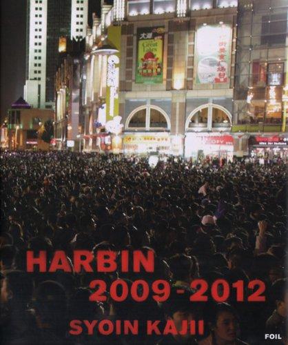 Syoin Kajii - Harbin 2009-2012