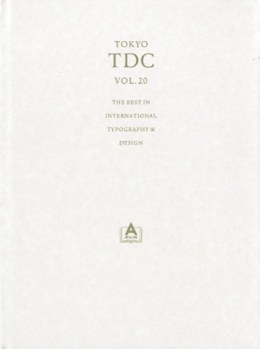 The Best in International Typography and Design: Vol. 20 (Hardback): TDC Tokyo Type Director s Club