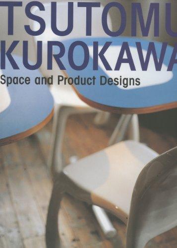 Tsutomu Kurokawa: Space and Product Designs (Hardcover): Azur Corporation