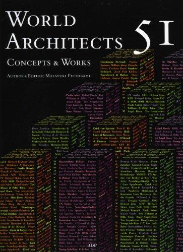 World Architects 51: Concepts & Works (Hardcover): Masayuki Fuchigami