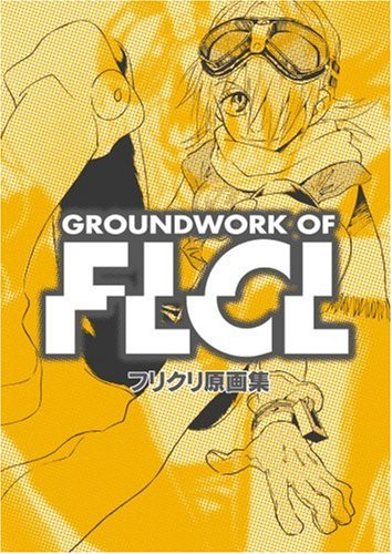 9784903713038: Flcl Ekonte Storyboard Art Illustrations Groundwork of Flcl [JP Oversized] (japan import)