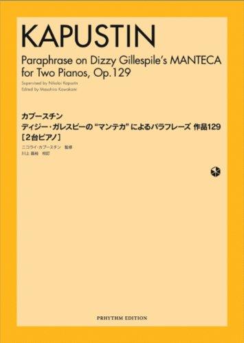 9784904231562: Paraphrase On Dizzy Gillespile's Manteca Op 129