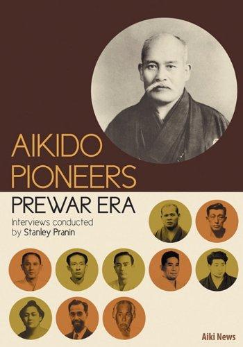 9784904464175: Aikido Pioneers - Prewar Era