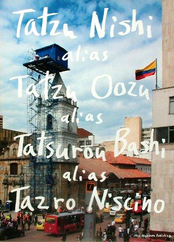 9784904883327: Tatzu Nishi Alias Tatzu Oozu