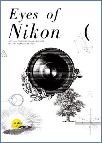9784904959121: Eyes of Nikon: A Complete Guide to Nikon and Nikon Series E Lenses