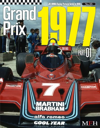 9784905248439: Grand Prix 1977 part 1 (Joe Honda Racing Pictorial series by HIRO No.35)