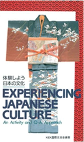 Experiencing Japanese Culture: An Activity and Q-A Based Approach