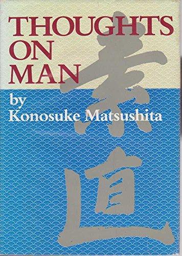 Thoughts on man (4906042007) by Kōnosuke Matsushita