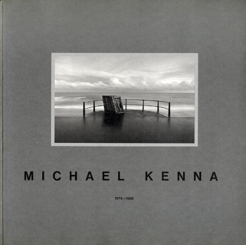 Michael Kenna 1976-1986 (English and Japanese Edition): Michael Kenna