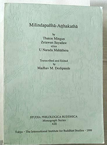 Milindapanha-Atthakatha: Mingun, Thaton; Sayadaw,