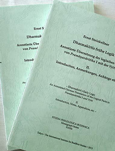 Dharmakirtis Fruhe Logik: Annotierte Ubersetzung Der Logischen: Steinkellner, Ernst