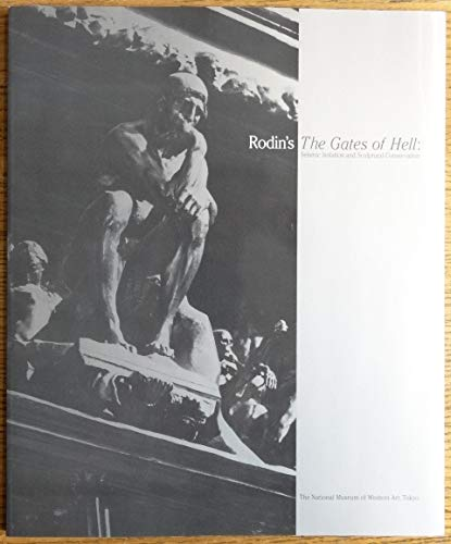 9784906536269: Rodin's The Gates of Hell: Seismic Isolation and Sculptural Conservation