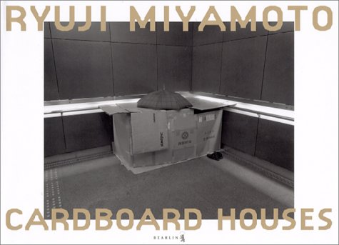9784906544820: Ryuji Miyamoto: Cardboard Houses