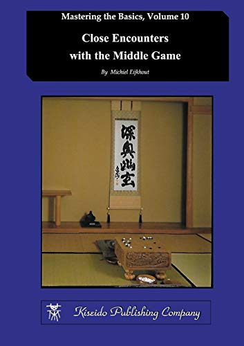 9784906574803: Close Encounters with the Middle Game: Volume 10 (Mastering the Basics)
