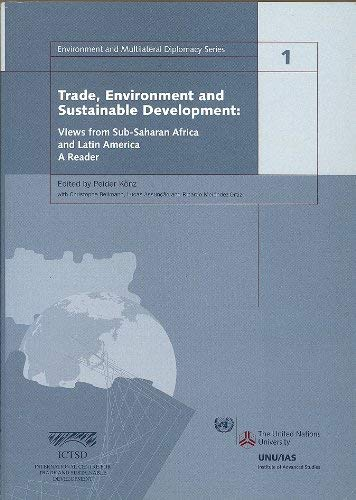 Trade, Environment and Sustainable Development: Views from Sub-Saharan Africa and Latin America: A ...