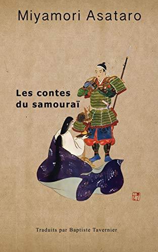 9784907009076: Les Contes Du Samourai (French Edition)
