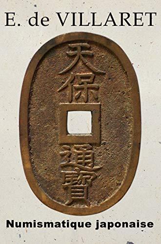 9784907009106: Numismatique Japonaise (French Edition)