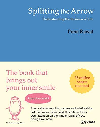9784907298012: Splitting the Arrow: Understanding the business of Life