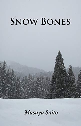 Snow Bones: Masaya Saito