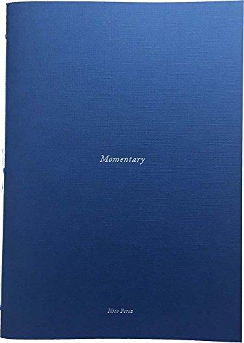 Nico Perez - Momentary (Paperback)