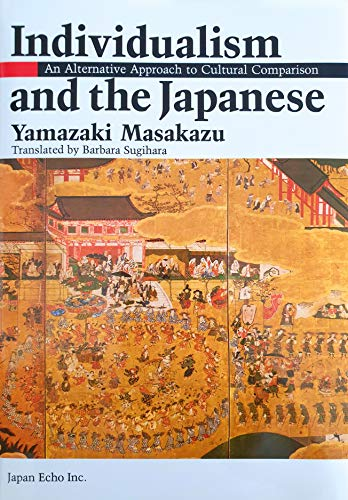 9784915226052: Individualism and the Japanese: An Alternative Apporach to Cultural Comparison