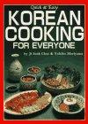 Quick & Easy Korean Cooking for Everyone: Choe, Ji Sook