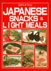 QUICK & EASY JAPANESE SNACKS & LIGHT MEALS
