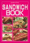 Sandwich Book: Quick and Easy (Quick & Easy Series): Moriyama, Yukiko, Chapdelaine, Michael A.