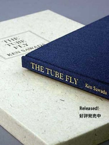 The Tube Fly: Sawada, Ken (Kenichiro)
