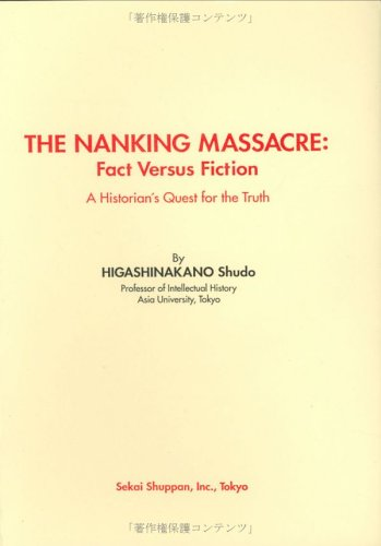 9784916079121: The Nanking Massacre: Fact versus Fiction: A Historian's Quest for the Truth