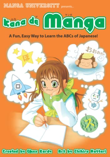 9784921205010: Kana De Manga: The Fun, Easy Way To Learn The ABCs Of Japanese (Manga University Presents)