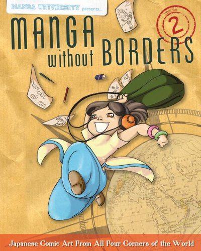 9784921205300: Manga Without Borders Volume 2: Japanese Comic Art From All Four Corners Of The World