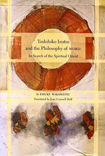 Toshihiko Izutsu and the Philosophy of Word: Eisuke Wakamatsu; Jean