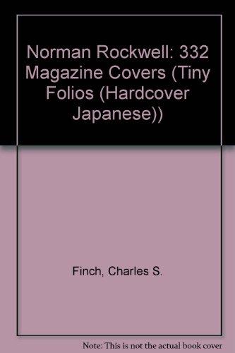 9784925080040: Norman Rockwell: 332 Magazine Covers (Tiny Folios (Hardcover Japanese))