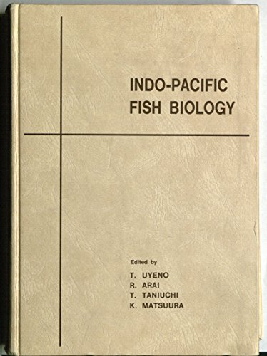 9784930813121: Indo-Pacific Fish Biology: Proceedings of the Second International Conference on Indo-Pacific Fishes