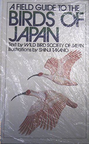 A Field Guide to the Birds of Japan: Wild Bird Society of Japan