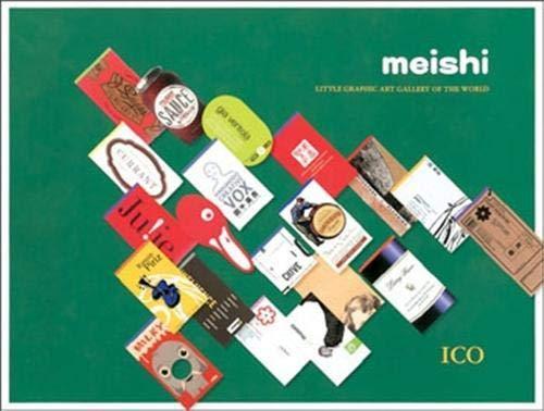 Meishi: Little Graphic Art Gallery of the World (Hardback): International Creators Organisation