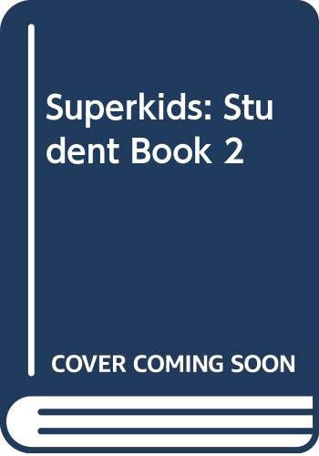 9784931356764: Superkids: Student Book 2