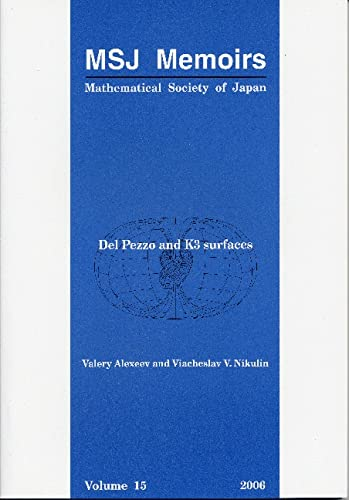 9784931469341: Del Pezzo and K3 Surfaces (Msj Memoirs, Mathematical Society of Japan Memoirs)