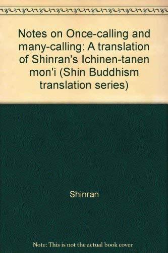 Notes on Once-Calling and Many-Calling: A Translation: Shinran; Ueda, Yoshifumi