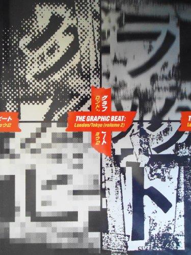 Graphic Beat London-Tokyo: Vol 1