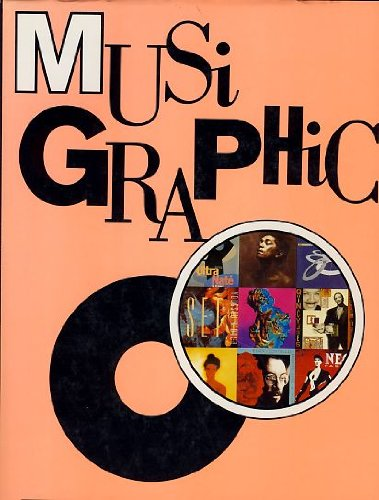 Musigraphics : A Collection of LP and: Pie Books Staff
