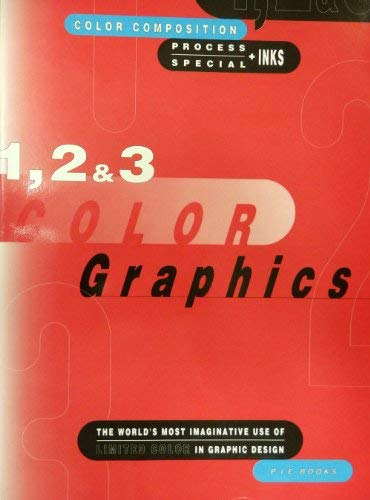1, 2 And 3 Color Graphics: Pie Books, P