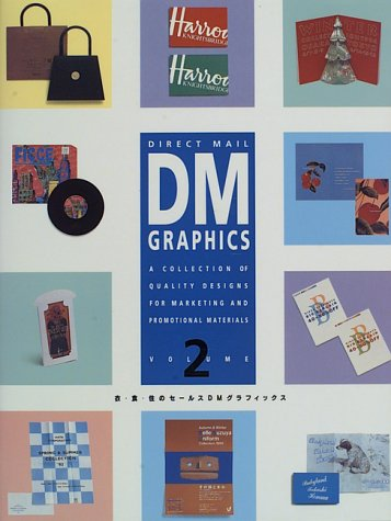 9784938586928: Direct Mail Graphics, Volume 2: A Collection of Quality Designs for Marketing and Promotional Materials (Direct Mail Graphics)