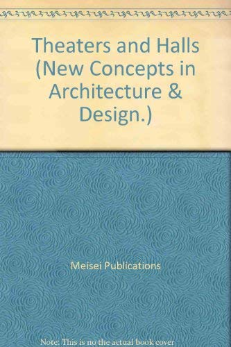 9784938812096: Theaters and Halls (New Concepts in Architecture & Design.)