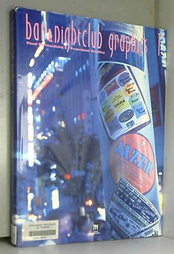 9784938812409: 1: Bar & Nightclub Graphics: Visual Merchandising & Promotional Graphics
