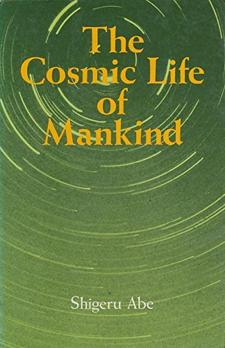 THE COSMIC LIFE OF MANKIND